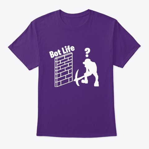 Bot Life Shirt